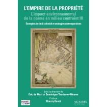 L'empire de la propriété - L'impact environnemental de la norme