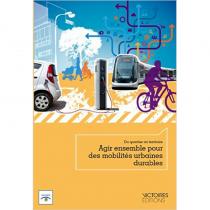 Agir ensemble pour des mobilités urbaines durables