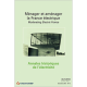 Ménager et aménager la France électrique Annales historiques de l'électricité n°12