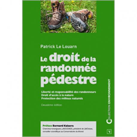 Le Droit de la randonnée pédestre - 2ème éd.