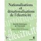 Nationalisations et dénationalisations de l'électricité - Annales historiques de l'électricité n°1