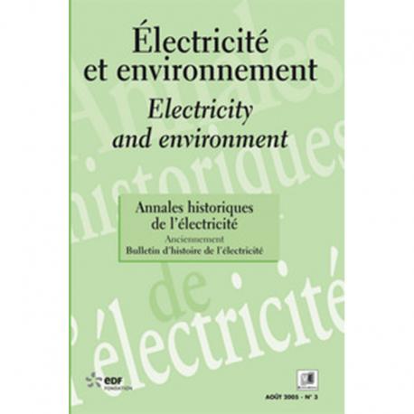 Electricité et Environnement - Les Annales historiques de l'électricité n°3