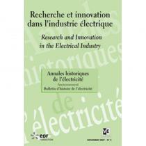 Recherche et innovation dans l'industrie électrique- Les Annales historiques de l'électricité n°5