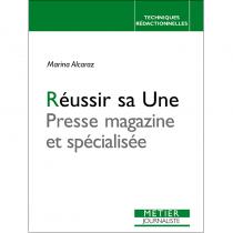 Réussir sa Une - Presse magazine et spécialisée