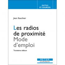 Les radios de proximité - Mode d'emploi