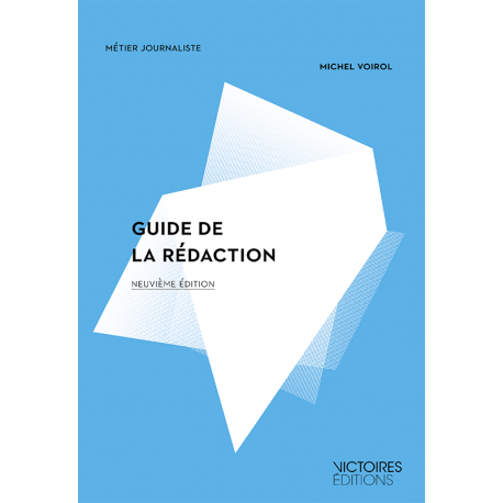 Guide de la rédaction