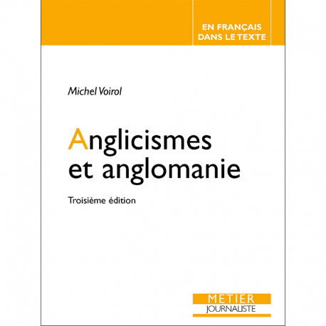 Anglicismes et anglomanie