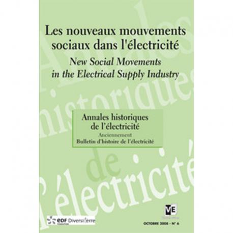 Les nouveaux mouvements sociaux dans l'électricité - Annales historiques de l'électricité n°6