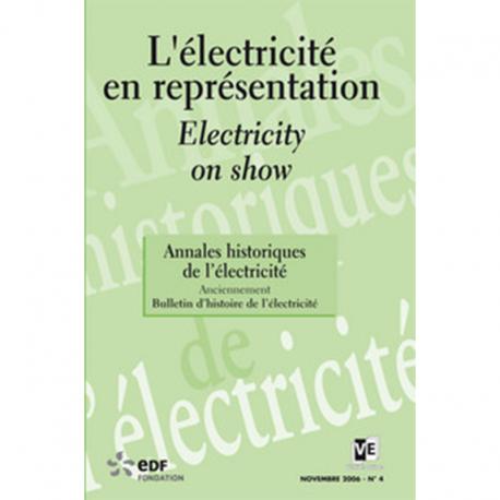 L'électricité en représentation - Les Annales historiques de l'électricité n°4
