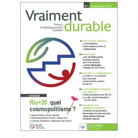 Rio+ 20 : quel cosmopolitisme ? Vraiment durable n°2