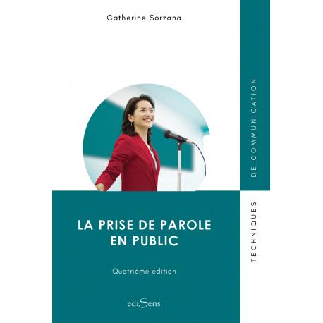 La Prise de parole en public - 4e édition