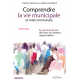 Comprendre la vie municipale et intercommunale